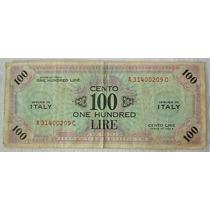 Italia, Dinero Militar Aliado, 100 Liras. Lote