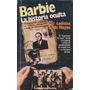 Barbie La Historia Oculta - Ladislas De Hoyos