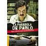 La Parábola De Pablo De Alonso Salazar J.