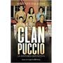 El Clan Puccio-la Historia Definitiva- Rodolfo Palacios