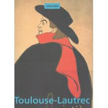 Libro De Arte : Toulouse Lautrec - M. Arnold ( Ed. Taschen )