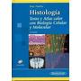 Histologia Texto Y Atlas Color Biologia Celular Y Molecular