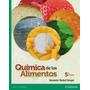 Quimica De Los Alimentos 5 Ta. Edicion Badui Dergal