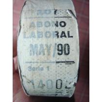 Antiguo Rollo De Boletos De Colectivo S/ Usar Abono Laboral