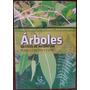 Arboles Nativos Argentina Centro Y Cuyo Ecoval Tapa Blanda