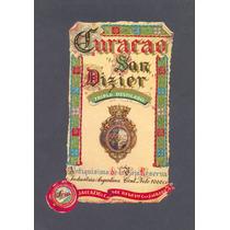 Antigua Etiqueta Curacao San Dizier -