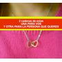 Combo Cadenita X2 Union De Corazones Infinito Amor!!!