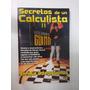 Secretos De Un Calculista Ii - Enrique Ortega Salinas