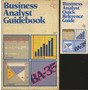 Business Analyst Guidebook, Texas Instruments, U S A