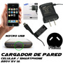 Cargador De Celular 220v 5v 1a Ficha Micro Usb - Toma En V