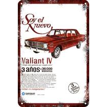 Carteles Antiguos De Chapa 60x40cm Chrysler Valiant 4 Au-198
