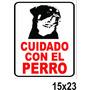 Cartel Cuidado Con El Perro Alto Impacto 15x23 Cm Jmddessins