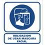 Cartel Alto Impacto Usar Mascara Protección Facial 40x45 Cm