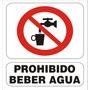 Cartel Prohibido Beber Agua Alto Impacto De 22x28 Cm
