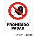 Cartel Alto Impacto Señalización - Prohibido Pasar- 22x28