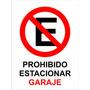 Cartel Prohibido Estacionar Garaje