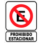 Cartel Prohibido Estacionar 22x28 Local Belgrano!!