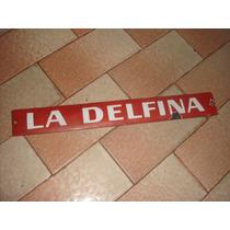 Antiguo Cartel Enlozado Rojo Y Blanco. Delfina