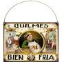 Cartel De Chapa Publicidades Antiguas Cerveza Quilmes M521