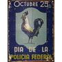 Cartel De Chapa 25 De Octubre Dia De La Policia Federal M357