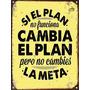 Cartel De Chapa Vintage Retro Si El Plan No Funciona M346