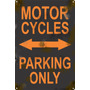 Cartel Antiguo Chapa Moto Parking Only 60x40cm Grosor 1,25mm