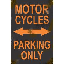 Cartel Antiguo Chapa Moto Parking Only 60x40cm Grosor 1,25mm