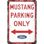 Carteles Antiguo Chapa 60x40cm Parking Only V8 Mustang Pa-95