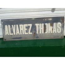 Antiguo Y Grande,cartel De Calle Enlosado Alvarez Thomas