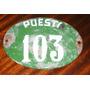 Viejo Y Pequeño Cartel Enlozado Puesto 103 De Feria