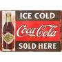 Carteles Antiguos En Chapa Gruesa 30x45cm Coca Cola Dr-001