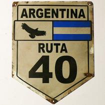 Cartel Antiguo Ruta 40 Chapa Gruesa 32x25cm Señales C-012
