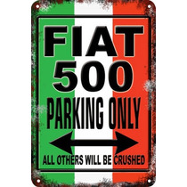 Carteles Antiguos Chapa 60x40 Parking Only Fiat 500 Pa-67