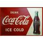 Carteles Antiguos En Chapa Gruesa 20x30cm Coca Cola Dr-005