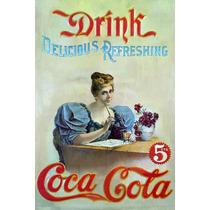 Carteles Antiguos De Chapa Gruesa 20x30cm Coca Cola Dr-358