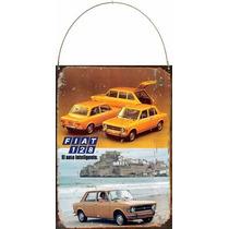 Cartel Chapa Publicidad Antigua Fiat 128 L287
