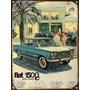 Cartel De Chapa Publicidad Antigua 1965 Fiat 1500 L215
