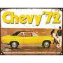 Cartel Chapa Publicidad Antigua Chevrolet Chevy 1972 L251