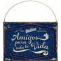 Cartel De Chapa Vintage Dia Del Amigo D005