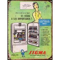 Cartel Chapa Publicidad Antigua Heladera Sigma M679