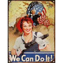 Cartel Chapa We Can Do It! P688