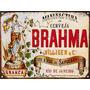 Cartel De Chapa Publicidad Antigua Cerveza Brahma M578