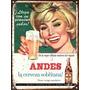 Cartel De Chapa Publicidades Antiguas Cerveza Andes L557