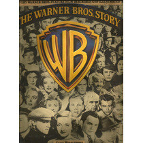 The Warner Bros. Story - Clive Hirschhorn Impecable!!!