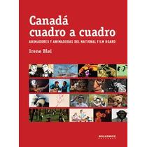 Canada Cuadro A Cuadro. Blei, Irene