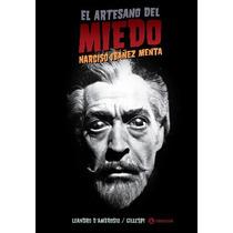 El Artesano Del Miedo. Narciso Ibañez Menta. Gillespi/d