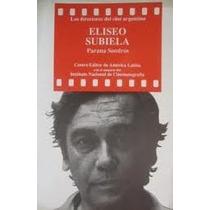 Eliseo Subiela Parana Sendrós