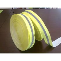 Cinta Fluo 4cm C/ Reflectivo 1 Cm $ Por Metro Por Rollo 200m
