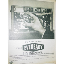 Publicidad Pilas Eveready Blindadas Especiales Transistores