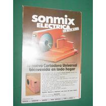 Publicidad Cortadora Sonmix Universal Electrica Modelo 1